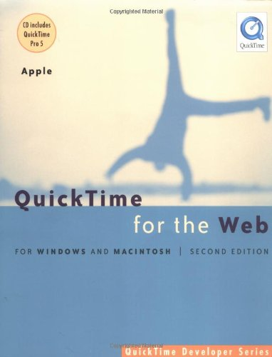 9781558607804: QuickTime for the Web (QuickTime developer)