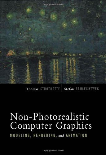 9781558607873: Non-Photorealistic Computer Graphics: Modeling, Rendering, and Animation (The Morgan Kaufmann Series in Computer Graphics)