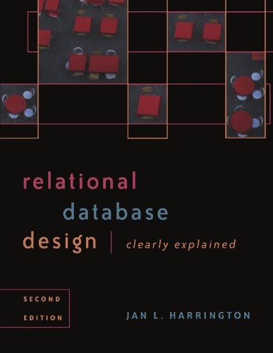 9781558608207: Relational Database Design Clearly Explained, Second Edition (The Morgan Kaufmann Series in Data Management Systems)