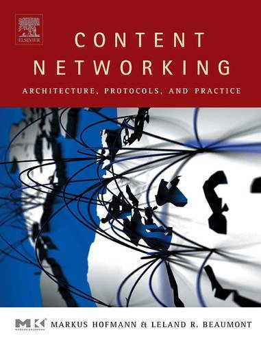 9781558608344: Content Networking: Architecture, Protocols, and Practice (The Morgan Kaufmann Series in Networking)