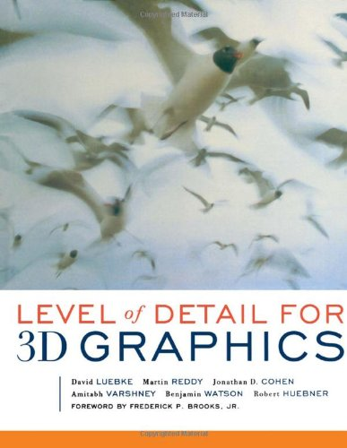 9781558608382: Level of Detail for 3D Graphics (The Morgan Kaufmann Series in Computer Graphics)