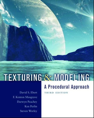 9781558608481: Texturing and Modeling: A Procedural Approach (The Morgan Kaufmann Series in Computer Graphics)