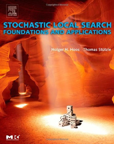 9781558608726: Stochastic Local Search : Foundations & Applications (The Morgan Kaufmann Series in Artificial Intelligence)