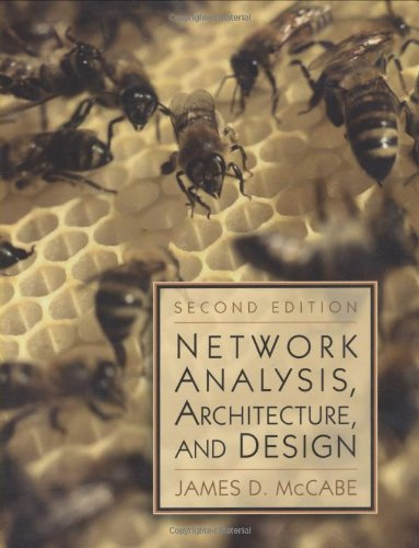 Network Analysis, Architecture and Design: James D. McCabe