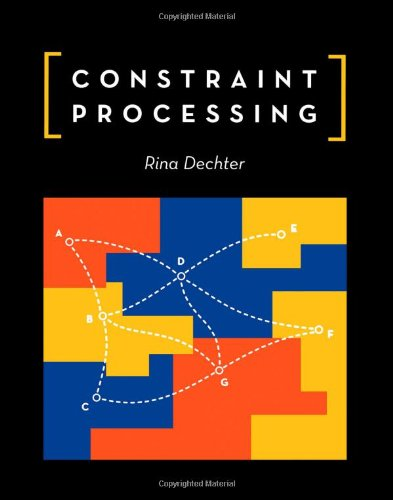 9781558608900: Constraint Processing (The Morgan Kaufmann Series in Artificial Intelligence)