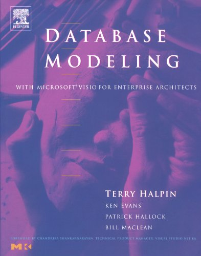 9781558609198: Database Modeling with Microsoft® Visio for Enterprise Architects (The Morgan Kaufmann Series in Data Management Systems)