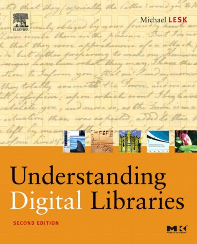 9781558609242: Understanding Digital Libraries (The Morgan Kaufmann Series in Multimedia Information and Systems)