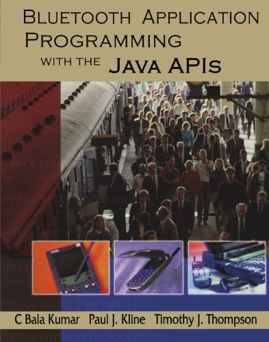 9781558609341: Bluetooth Application Programming with the Java APIs (The Morgan Kaufmann Series in Networking)