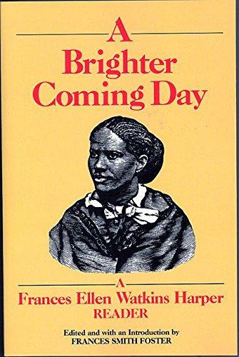9781558610200: A Brighter Coming Day: A Frances Ellen Watkins Harper Reader