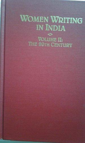 9781558610286: Women Writing in India: 600 B.C. to the Present, II: The Twentieth Century
