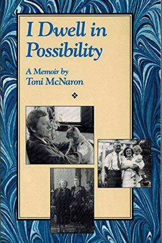 I Dwell in Possibility: McNaron, Toni