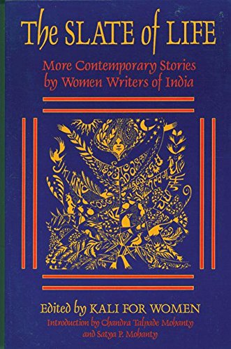 9781558610880: The Slate of Life: More Contemporary Stories by Women Writers of India