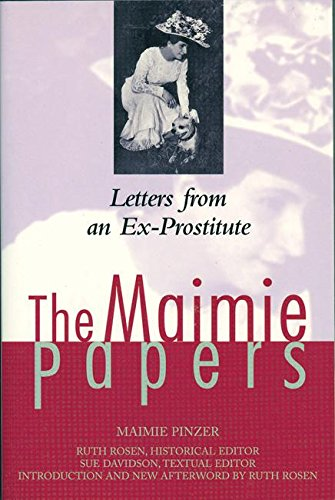 The Maimie Papers: Letters from an Ex-Prostitute: Pinzer, Maimie