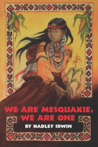 9781558611481: We Are Mesquakie, We Are One