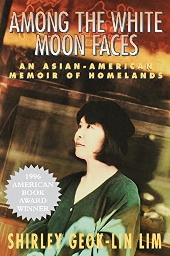 9781558611795: Among the White Moon Faces: An Asian-American Memoir of Homelands (The Cross-Cultural Memoir Series)
