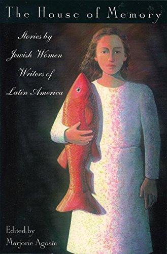 9781558612099: The House of Memory: Stories by Jewish Women Writers of Latin America (The Helen Rose Scheuer Jewish Women's Series)