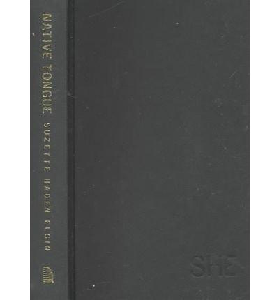 9781558612556: Native Tongue (Native Tongue Trilogy)
