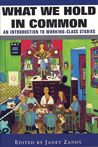 9781558612594: What We Hold in Common: An Introduction to Working-Class Studies
