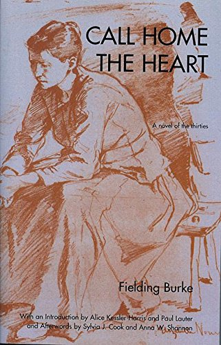 9781558614000: Call Home The Heart: A Novel of the Thirties