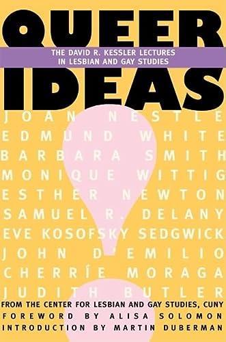 9781558614499: Queer Ideas: The Kessler Lectures in Lesbian & Gay Studies