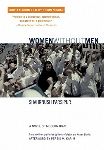 9781558614529: Women Without Men: A Novel of Modern Iran