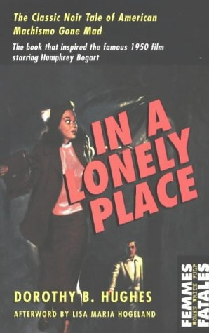 9781558614550: In a Lonely Place (Femmes Fatales)