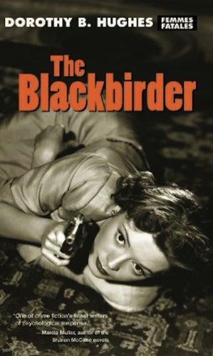 9781558614680: The Blackbirder (Femme Fatales: Women Write Pulp)