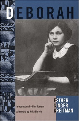 Deborah (The Feminist Press at the City: Esther Singer Kreitman