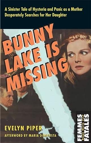 9781558614741: Bunny Lake is Missing (Femmes Fatales)