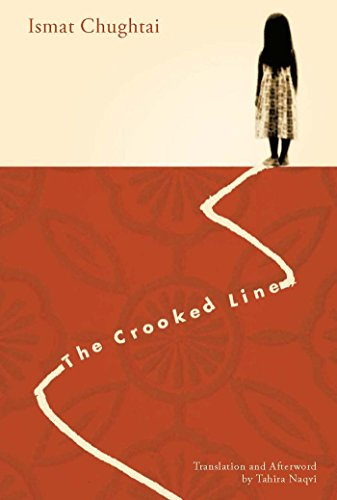 The Crooked Line (Women Writing the Middle: Ismat Chughtai; Translator-Tahira