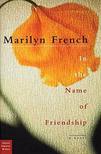 In the Name of Friendship (Inscribed): French, Marilyn