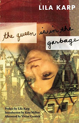 9781558615380: The Queen Is in the Garbage (Classic Feminist Writers)