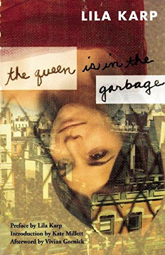 9781558615403: The Queen Is In The Garbage (Classic Feminist Writers)