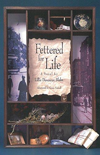 Fettered For Life: Blake, Lillie Devereux