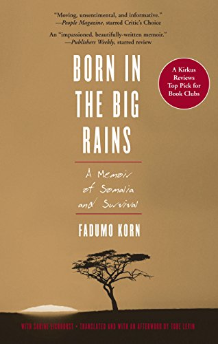 9781558615786: Born in the Big Rains: A Memoir of Somalia and Survival (Women Writing Africa)