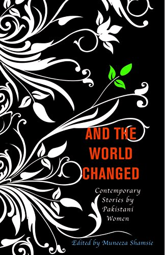 And The World Changed: Contemporary Stories by