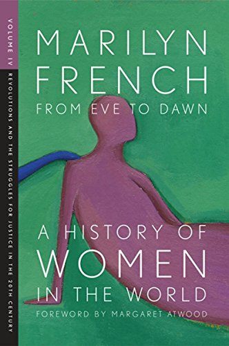 9781558615847: From Eve to Dawn, A History of Women in the World, Volume IV: Revolutions and Struggles for Justice in the 20th Century