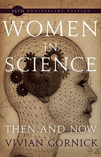 Women in Science: Then and Now (1558615873) by Gornick, Vivian