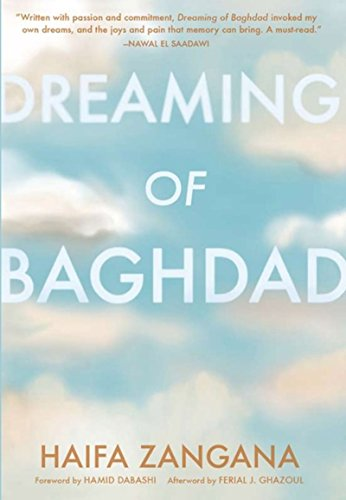 9781558616059: Dreaming of Baghdad (Women Writing the Middle East)