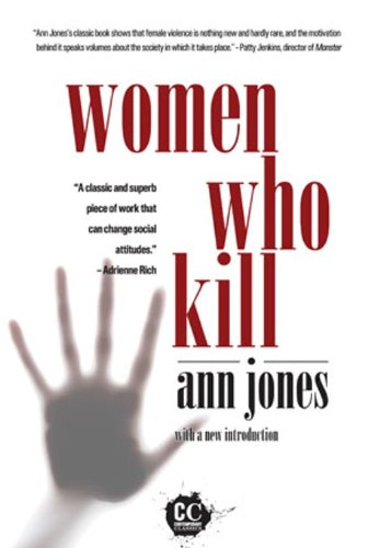 9781558616073: Women Who Kill