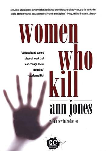9781558616073: Women Who Kill