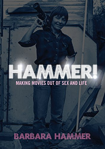 HAMMER! Making Movies Out of Sex and: Hammer, Barbara