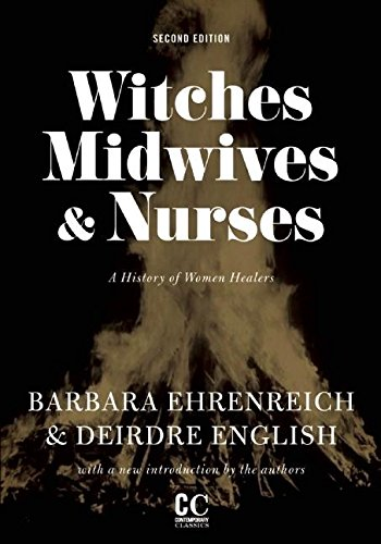 9781558616615: Witches, Midwives, and Nurses: A History of Women Healers (Contemporary Classics)