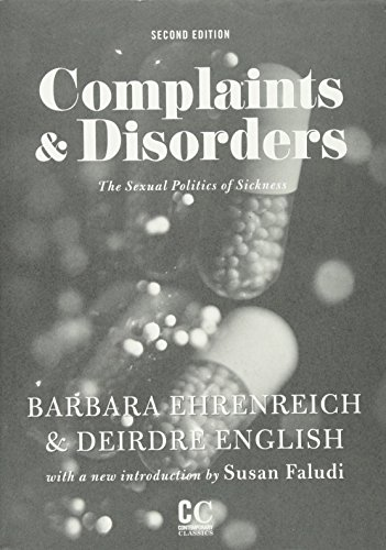9781558616950: Complaints & Disorders [Complaints and Disorders]: The Sexual Politics of Sickness (Contemporary Classics)