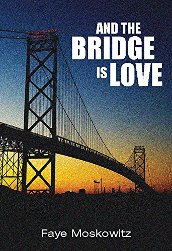 9781558617704: And the Bridge Is Love (Jewish Women Writers)