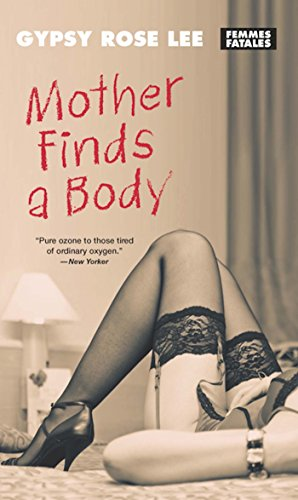 9781558618015: Mother Finds a Body (Femmes Fatales)