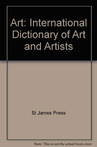 9781558620018: Art: International Dictionary of Art and Artists
