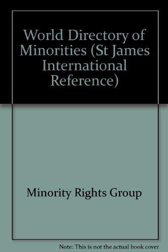 World Directory of Minorities (St James International Reference): Corporate Author-Minority Rights ...