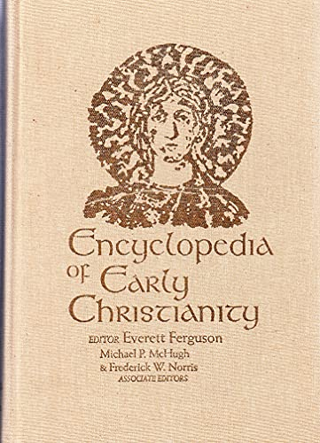 9781558621046: Encyclopedia of Early Christianity