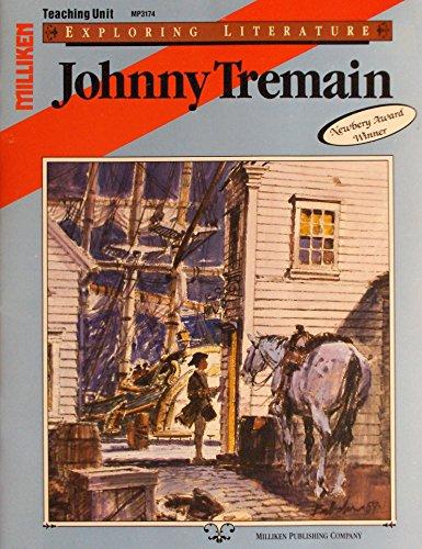 Johnny Tremain, Teaching Unit: Carmela M. Krueser,